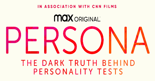 "HBO Max ""Persona: The Dark Truth Behind Personality Tests"" Trailer & Art"