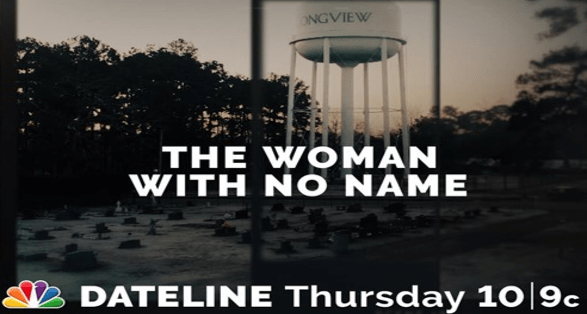 """Dateline NBC: """"The Woman with No Name"""" Preview 