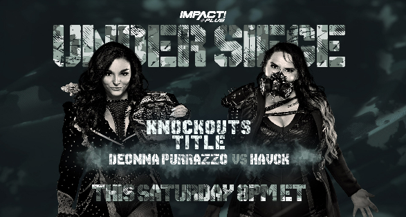 """Updated Card for IMPACT Wrestling """"Under Siege"""""""