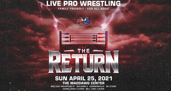 """Updated Card for """"The Return"""" of AML Wrestling on April 25"""