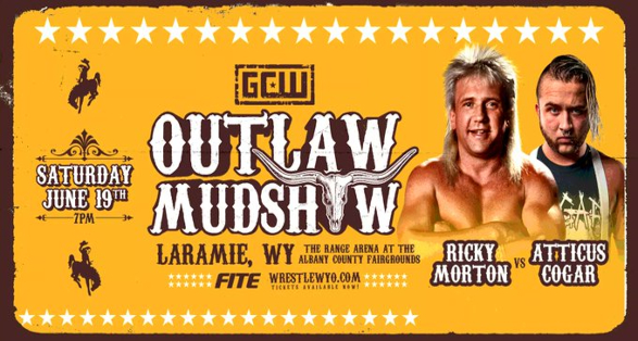 """GCW Wyoming: """"Outlaw Mudshow"""" Tickets, Matches & Streaming Info"""
