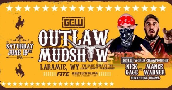 """GCW Wyoming: """"Outlaw Mudshow"""" Results & Review 