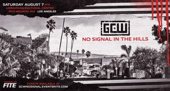 """GCW Los Angeles """"No Signal in the Hills"""" Results from August 7 2021"""