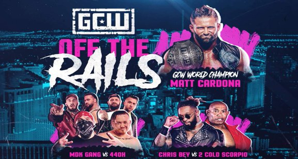 """GCW """"Off The Rails"""" Results from August 20 2021"""