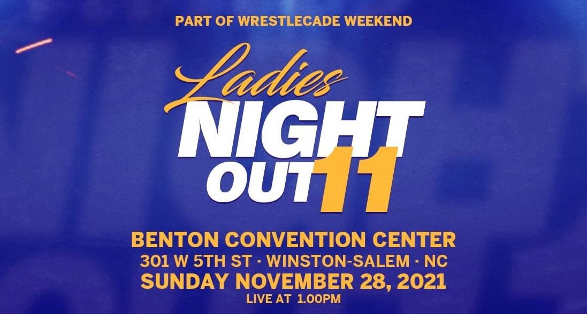 """""""Ladies Night Out 11"""" Announced for WrestleCade Weekend"""