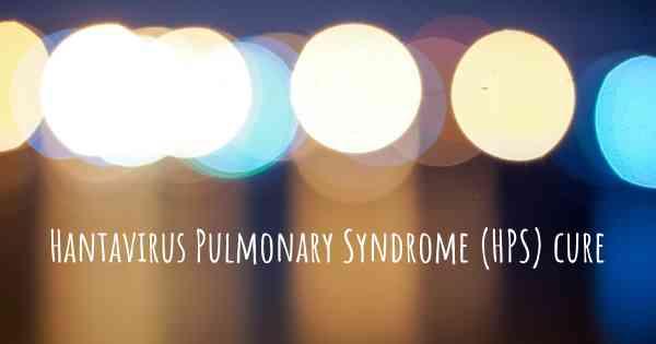 ▷ Does Hantavirus Pulmonary Syndrome (HPS) have a cure?
