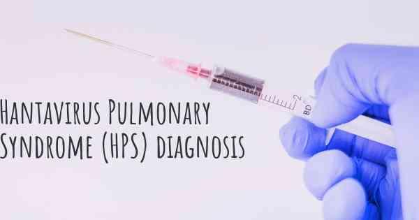 ▷ How is Hantavirus Pulmonary Syndrome (HPS) diagnosed?