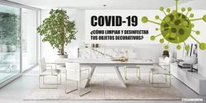 blog we coronavirus como limpiar tus objetos 1