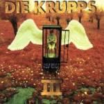 Die Krupps – III – Odyssey Of The Mind