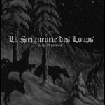 Neige Et Noirceur – La Seigneurie Des Loups