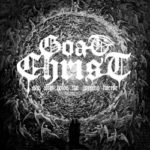 Goatchrist – She Who Holds the Scrying Mirror