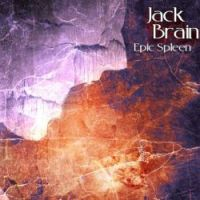 Jack Brain - Epic Spleen
