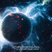 Chaos Over Cosmos - The Ultimate Multiverse
