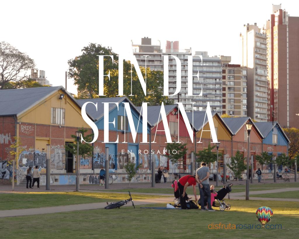 Fin de semana en Rosario + ¿qué hacer y a dónde ir?