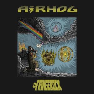 Platecover til Airhog albumet #Fringerock
