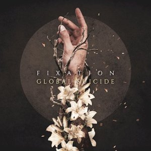 Fixation - Global Suicide (EP) cover