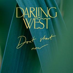 Cover av Darlig Wests Don't start Now, coverversjon av Dua Lipa