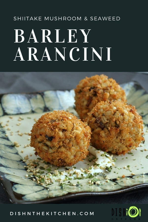 These Vegan Shiitake Mushroom Barley Arancini are a Japanese twist on an Italian favourite. This recipe uses nutritional yeast and seaweed to replicate the umami flavour of traditional Parmesan cheese. #barley #arancini #umami #appetizer #vegan #vegetarian