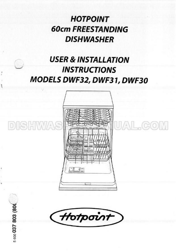Hotpoint DWF32 Dishwasher User & Installation Instructions