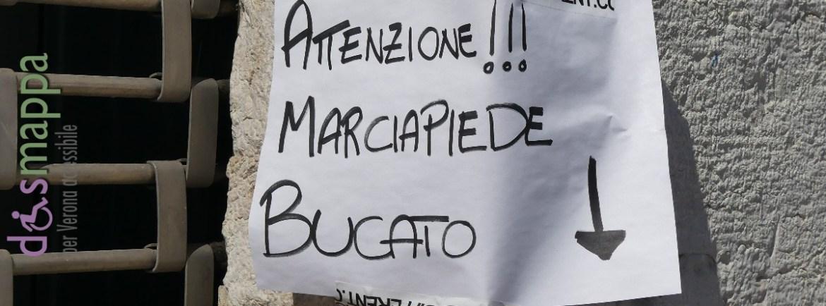 20160522 Attenzione marcipiede bucato Verona dismappa