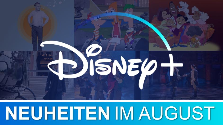 Disney+Neuheiten im August
