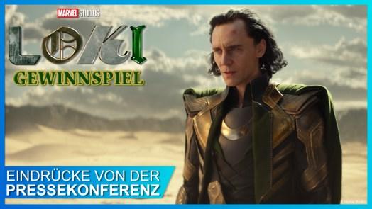 Loki Pressekonferenz und Gewinnspiel