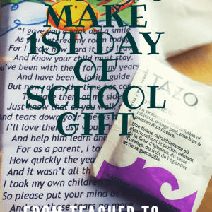 Easy First Day Of School Gift For Teachers To Give To Parents