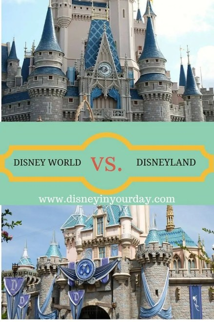 Disney World vs. Disneyland - Disney in your Day