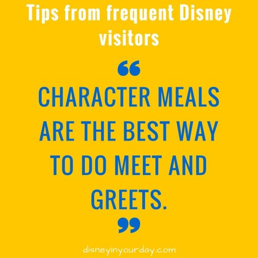 Character meals are the best way to do meet and greets.