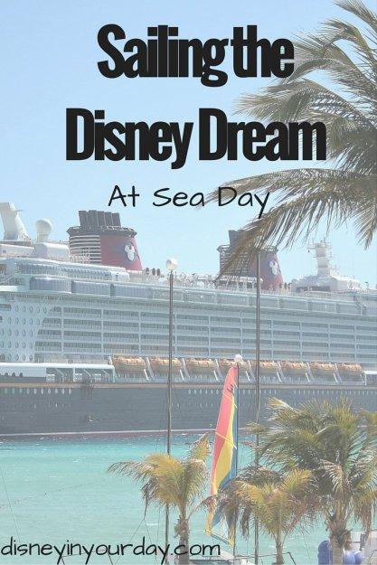 Sailing the Disney Dream