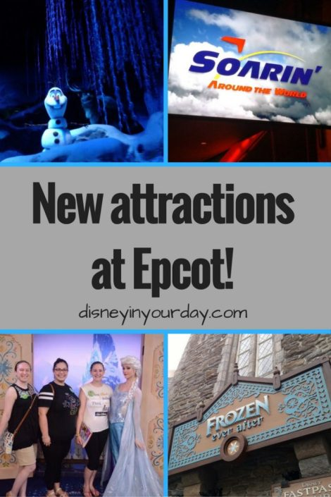 new attractions in Epcot - Disney in your Day