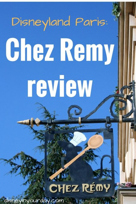 Chez Remy - Disney in your Day