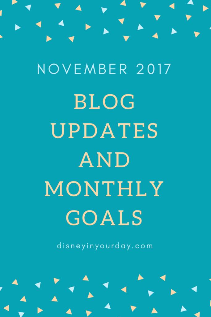 November 2017 blog updates + monthly goals