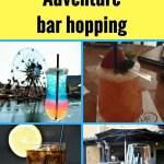 California Adventure bar hopping