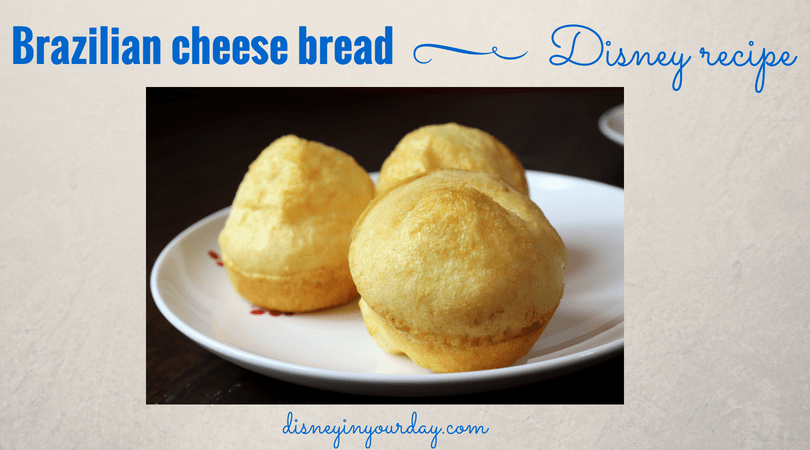 Brazilian Cheese Bread recipe from Epcot's Food and Wine Festival