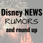 Disney news, rumors, and round up: October 2018