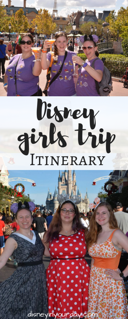 Disney girls trip itinerary - Disney in your Day