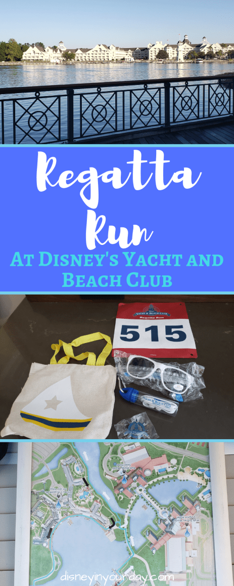 Regatta Run - Disney in your Day