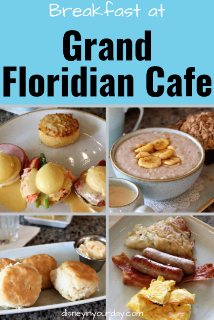 Grand Floridian Cafe breakfast - Disney in your Day