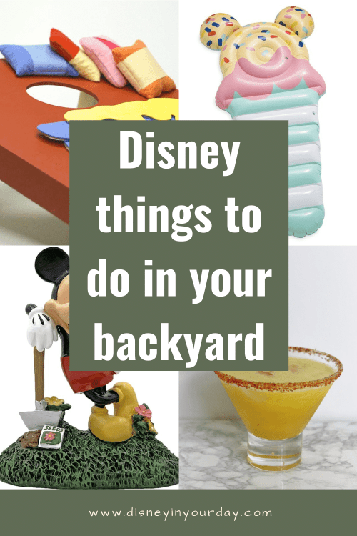 Disney things to do in your backyard - Disney in your Day