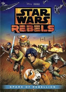 Portada del DVD de Star Wars Rebels Spark of Rebellion
