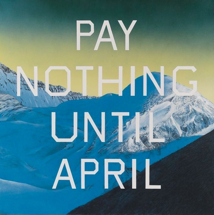 Pay Nothing Until April by Ed Ruscha