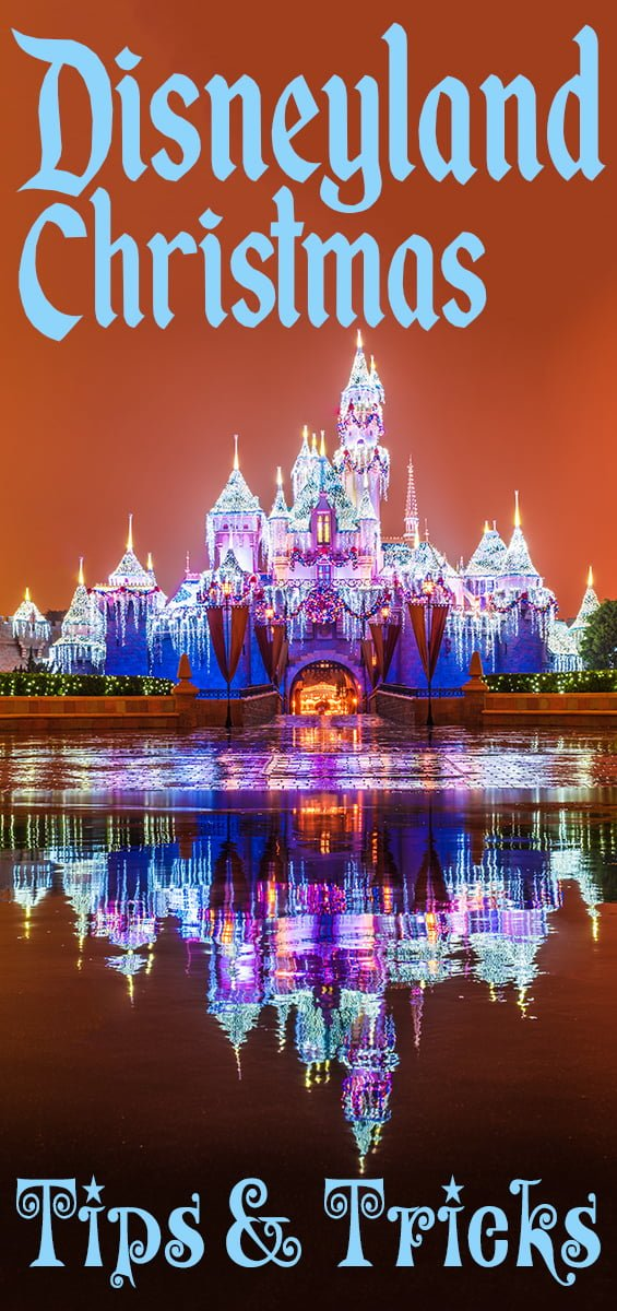 Disneyland During Christmas Time.Ultimate 2019 Disneyland Christmas Guide Disney Tourist Blog
