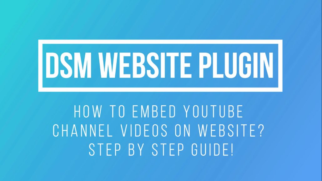 How To Embed YouTube Channel On Website? Step By Step Guide!
