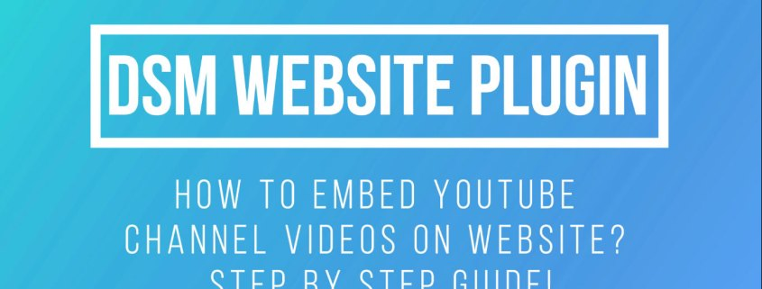 How To Embed YouTube Channel Videos On Website? Step By Step Guide!