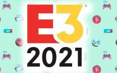 Le guide de l'E3 2021 2