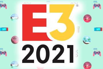 Le guide de l'E3 2021 22