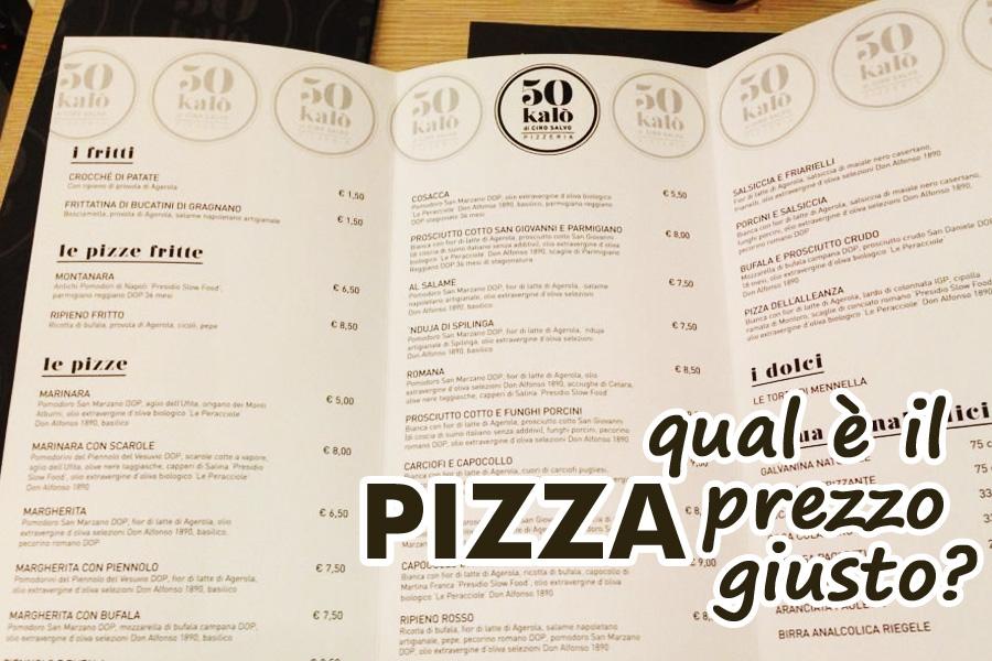 Prezzo giusto della pizza  Dissapore