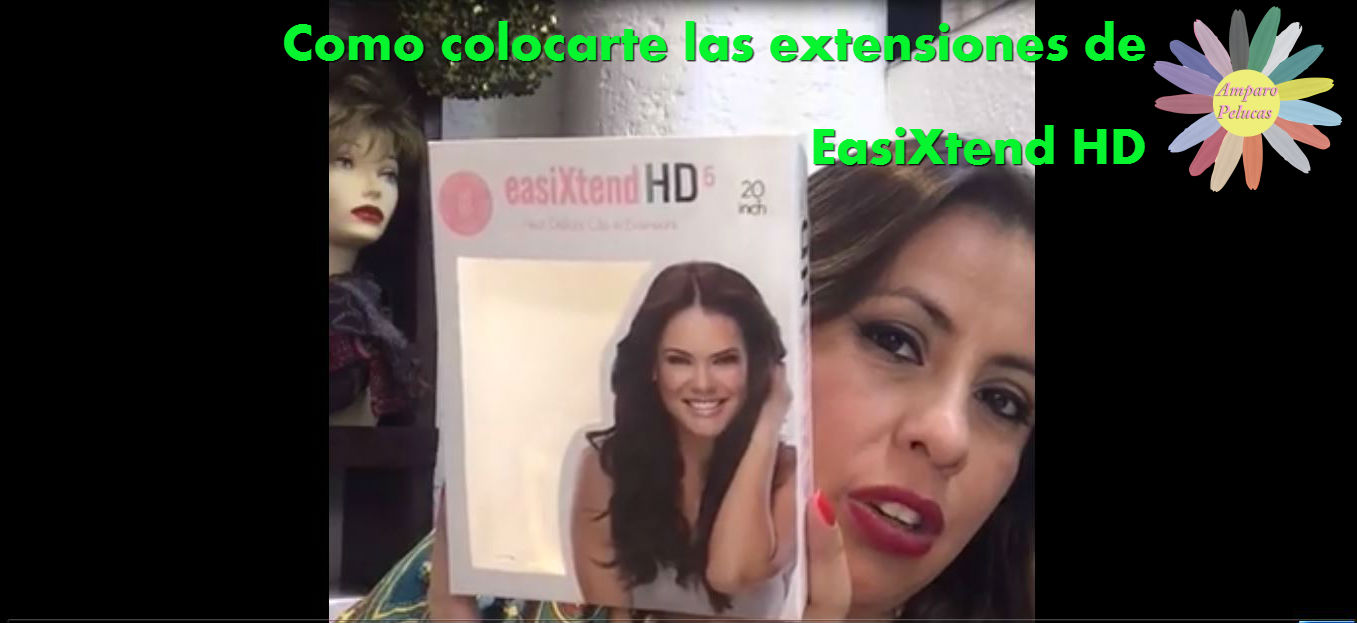 Como colocarte las extensiones de EasiXtend HD