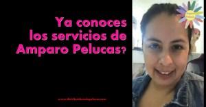 Ya conoces los servicios de Amparo Pelucas?